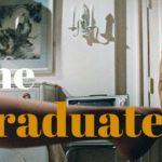 名作映画「卒業」から学ぶ英語【好きな人の母親と寝てしまう愛憎劇】
